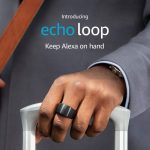 Amazon Echo Loop - a Smart Ring with Alexa to Help You Stay On Top of Your Day