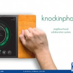 Toctofono or Knockin Phone : Smart Neighborhood Collaboration System